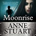 Moonrise Audiobook by Anne Stuart Narrated by Susan Ericksen