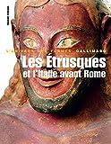 Monde romain, I:Les Étrusques et l'Italie avant Rome: De la Protohistoire à la guerre sociale