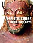 Monde romain, I�:�Les �trusques et l'...