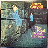 Larry Coryell The Real Great Escape vinyl record