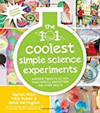 img - for The 101 Coolest Simple Science Experiments: Awesome Things To Do With Your Parents, Babysitters and Other Adults book / textbook / text book