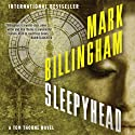 Sleepyhead: Thomas Thorne, Book 1 (       UNABRIDGED) by Mark Billingham Narrated by Simon Prebble