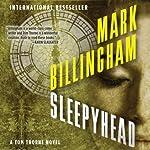 Sleepyhead: Thomas Thorne, Book 1   Mark Billingham