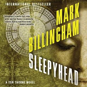Sleepyhead: Thomas Thorne, Book 1 | [Mark Billingham]