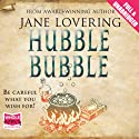 Hubble Bubble (       UNABRIDGED) by Jane Lovering Narrated by Racheal Louise Miller
