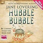 Hubble Bubble | Jane Lovering