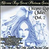 Chicano Pop Oldies - Chicano Rap Oldies
