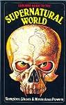 "Supernatural World: ""Mysterious Power..."