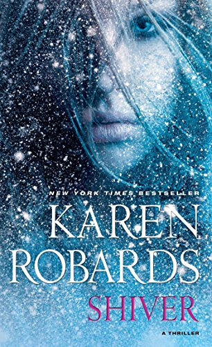 75% flash price cut! SHIVER By Karen Robards