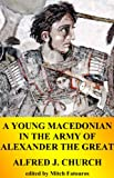 img - for A Young Macedonian in the Army of ALEXANDER THE GREAT book / textbook / text book