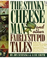 The Stinky Cheese Man and Other Fairly Stupid Tales (Picture Puffin)