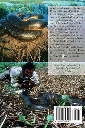 Natural History of the Green anaconda: with emphasis on its reproductive biology