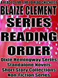 BLAIZE CLEMENT: SERIES READING ORDER: A READ TO LIVE, LIVE TO READ CHECKLIST [Dixie Hemingway Series]