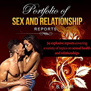 Portfolio of Sex & Relationship Reports Audiobook