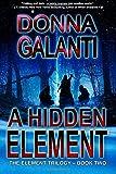 A Hidden Element (The Element Trilogy) (Volume 2)