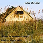 After the End: An Apocalyptic Romance: The End, Volume 2 | Stephanie Albright