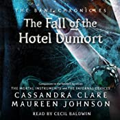 Fall of the Hotel Dumort: The Bane Chronicles, Book 7 | Cassandra Clare, Maureen Johnson