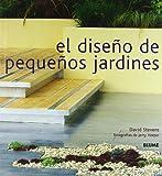 El Diseno de Pequenos Jardines (Spanish Edition)
