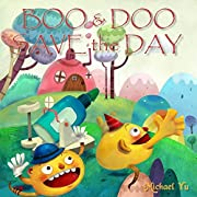 Children's Book - Boo and Doo Save the Day (Very Cute and Fun rhyming Picture book for Beginner Readers)