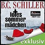 Totes Sommermädchen (Tony Braun 0) | B. C. Schiller