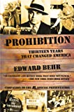 Prohibition: Thirteen Years That Changed America