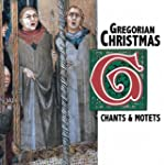Gregorian Christmas Chants An