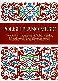 img - for Polish Piano Music: Works by Paderewski, Scharwenka, Moszkowski and Szymanowski (Dover Music for Piano) book / textbook / text book