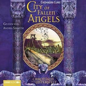 City of Fallen Angels (Chroniken der Unterwelt 4) Hörbuch