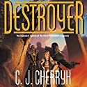 Destroyer: Foreigner Sequence 3, Book 1 (       UNABRIDGED) by C. J. Cherryh Narrated by Daniel May
