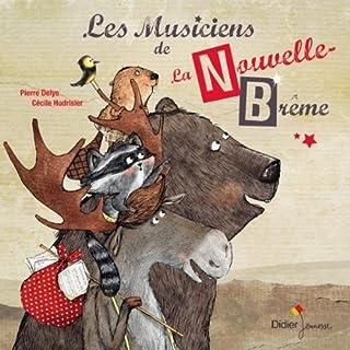 Les musiciens de la Nouvelle-Brême, Delye, Pierre