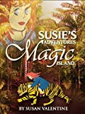 Susie's Adventures On The Magic Island (Susie's Adventures)