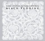 Mark Lanegan Black Pudding