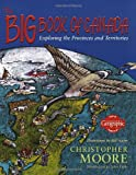 The Big Book of Canada: Exploring the Provinces and Territories (0887764576) by Moore, Christopher