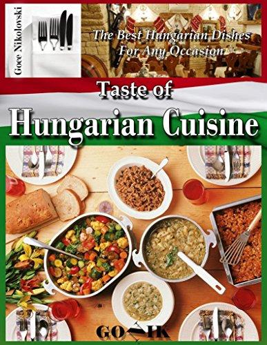 Taste of Hungarian Cuisine by Goce Nikolovski