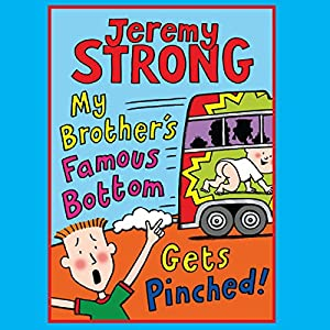 My Brother's Famous Bottom Gets Pinched | [Jeremy Strong]