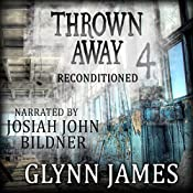 Reconditioned: Thrown Away Saga 4 | Glynn James