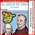 El teatro: El siglo de oro [Theater: The Golden Age] | Frank Rivera