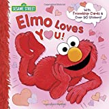 Elmo Loves You! (Sesame Street) (Deluxe Pictureback)
