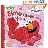 Elmo Loves You! (Sesame Street) (Deluxe Pictureback)