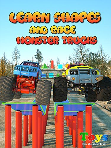 learn-shapes-and-race-monster-trucks-with-max-the-glow-train-and-friends-toys-big-monster-trucks-rac