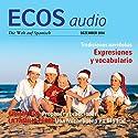 ECOS audio - Tradiciones navideñas. 12/2014: Spanisch lernen Audio - Weihnachtliche Bräuche Hörbuch von  div. Gesprochen von:  div.