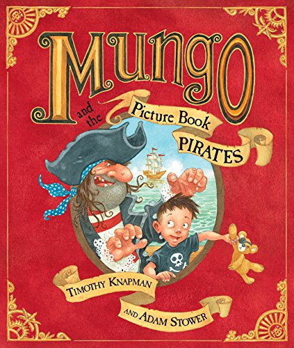 Mungo and the Picture Book Pirates (Picture Puffin)