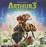 echange, troc Besson, Patrice Garcia, Philippe Rouchier - Arthur 3 - La guerre des deux mondes : Petit album illustré