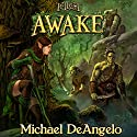 Awake: Genesis Collection, Book 4 Audiobook by Michael DeAngelo Narrated by Brandon McKernan