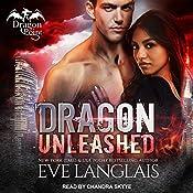 Dragon Unleashed: Dragon Point, Book 3 | Eve Langlais