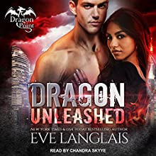 Dragon Unleashed: Dragon Point, Book 3 Audiobook by Eve Langlais Narrated by Chandra Skyye