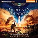 The Serpent's Shadow: The Kane Chronicles, Book 3 (       UNABRIDGED) by Rick Riordan Narrated by Katherine Kellgren, Kevin R. Free