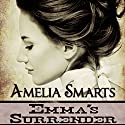 Emma's Surrender Audiobook by Amelia Smarts Narrated by Jack Barclay