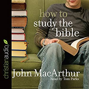 How to Study the Bible Audiobook