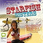 Starfish Sisters   J. C. Burke